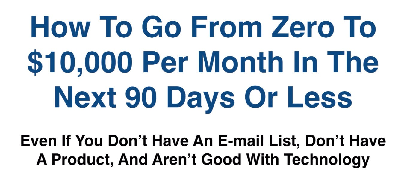 How to go from zero to 10000 usd per month in the next 90 days or less