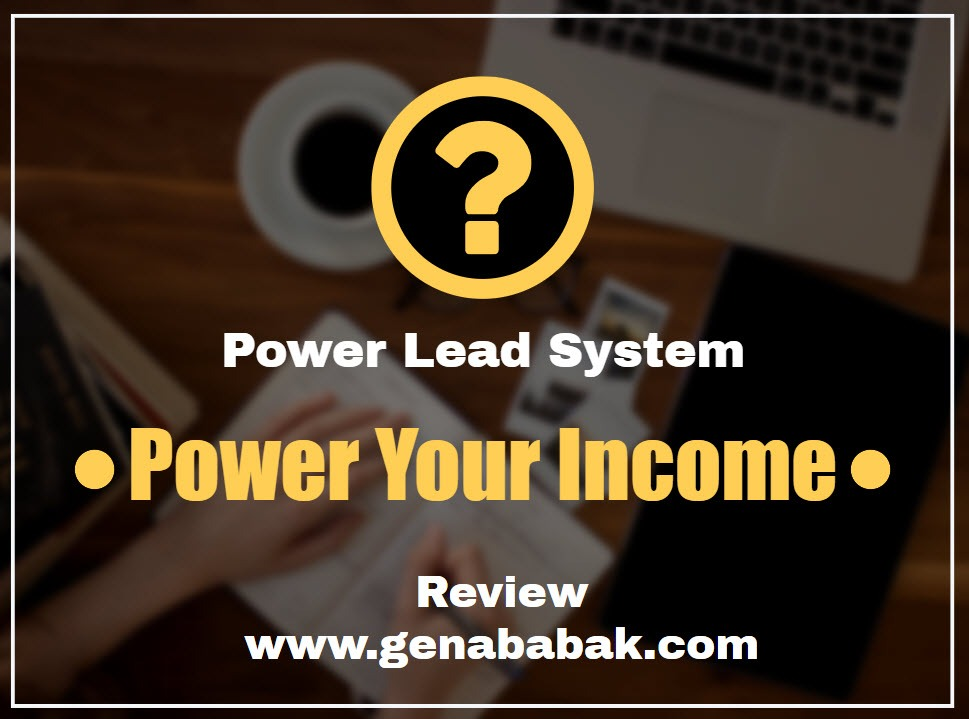 Power your income with Power Lead System