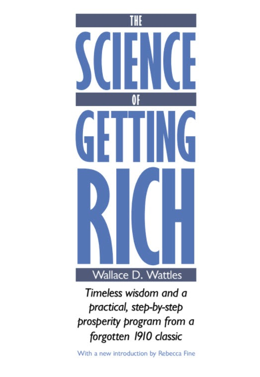 The Entrepreneurs Library The Science of getting rich by Wallace D.Wattles
