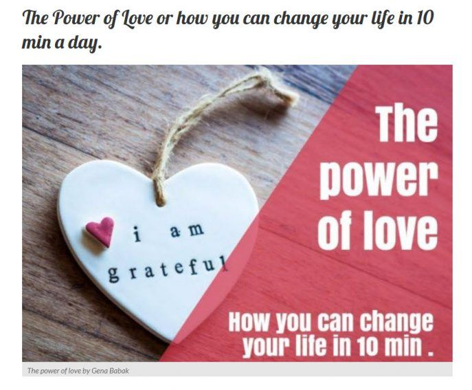 The Power of Love or how you can change your life in 10 min a day.