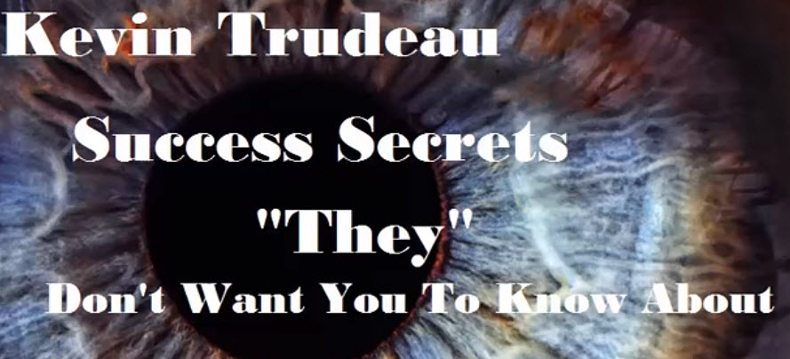 Kevin Trudeau audio Success Secrets They Do not Want You To Know