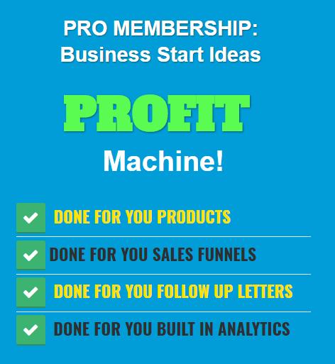 Business Start Ideas Upgrade to PRO  Membership