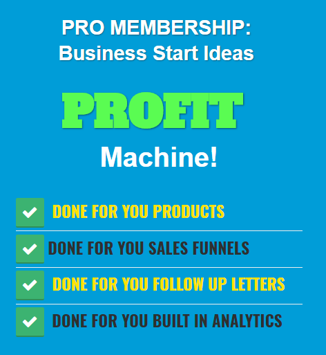 Business Start Ideas Upgrade to PRO  Membership