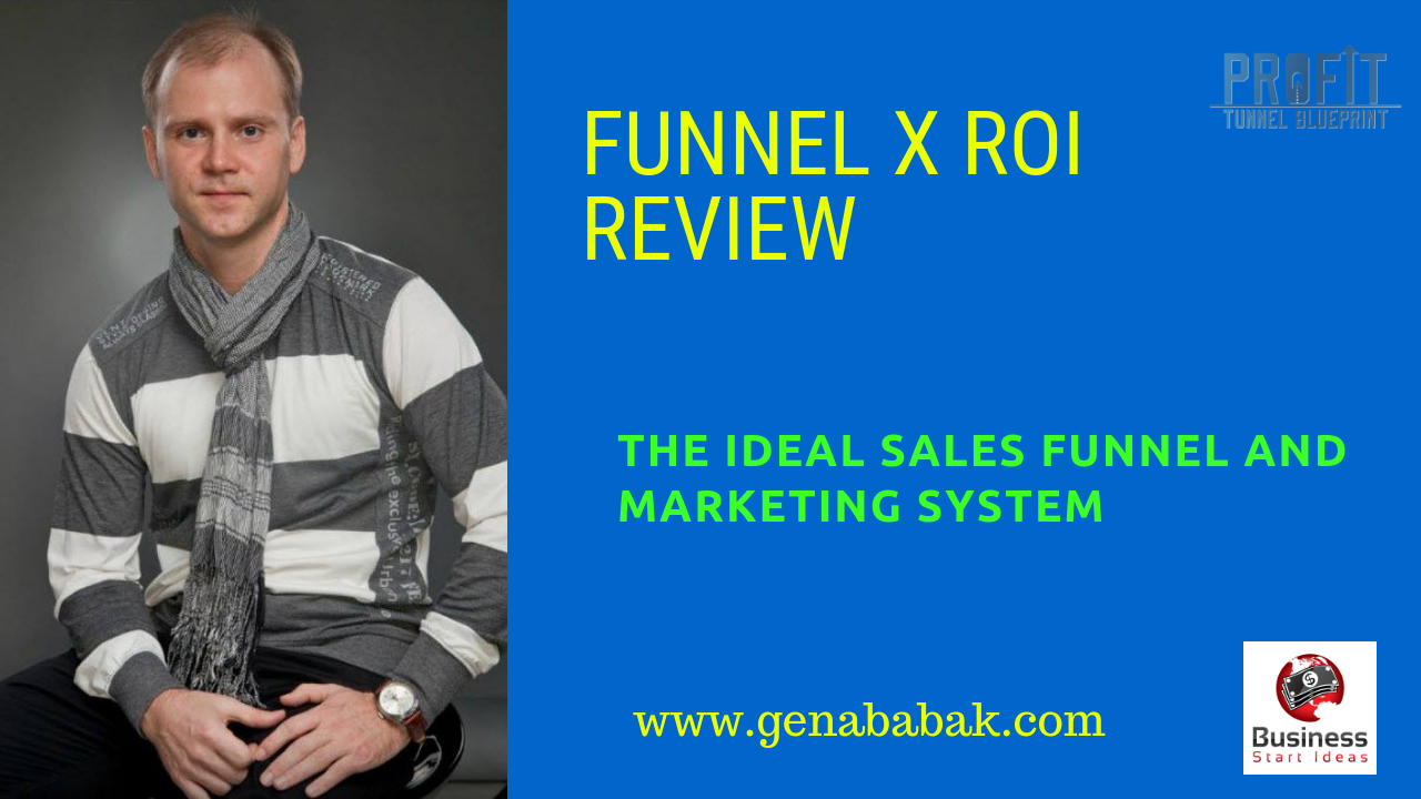 Funnel X ROI review: the ideal sales funnel and marketing system