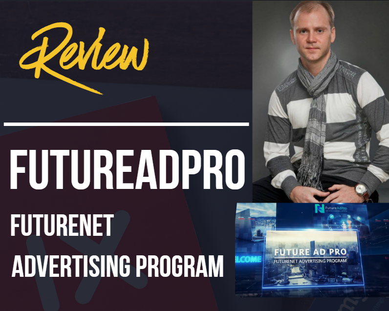 FUTUREADPRO REVIEW BY GENA BABAK