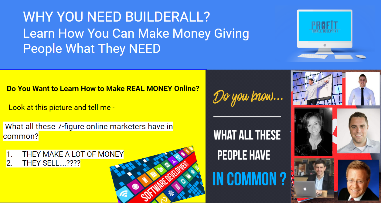 BUILDERALL REVIEW: Do you know what all these 7-figure earners have in common?