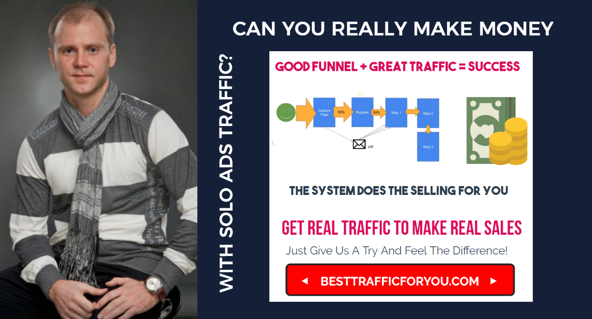 CAN YOU REALLY MAKE MONEY WITH SOLO ADS TRAFFIC - best solo ads traffic for affiliate marketing