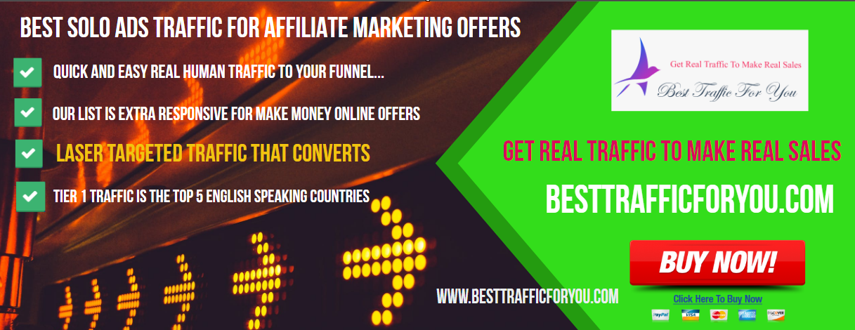 BEST SOLO ADS TRAFFIC FOR AFFILIATE MARKETING - BESTTRAFFICFORYOU.COM
