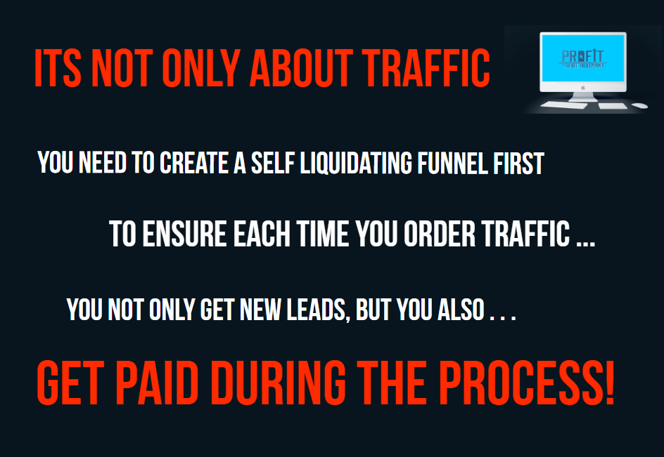 what is self-liquidating funnel - it is not only about traffic
