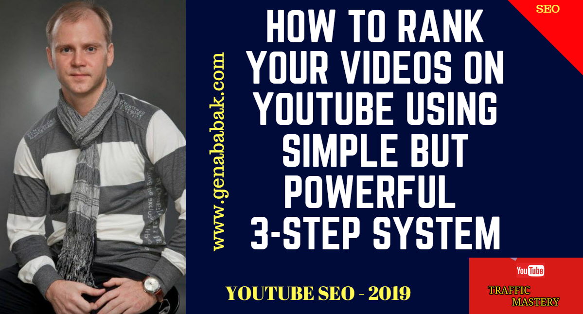 3 Step Ranking Method How to Rank Videos on YouTube in 2019