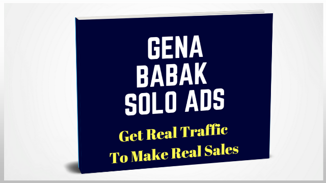 GENA BABAK SOLO ADS TRAFFIC -Best solo ads traffic for affiliate marketing