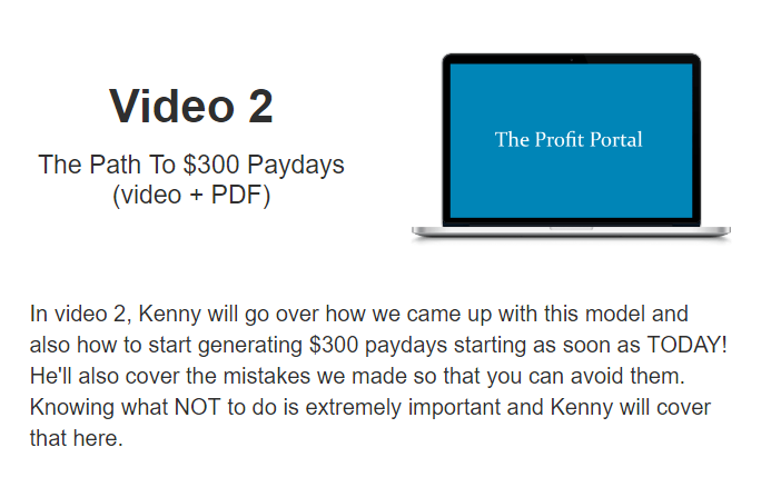 What is inside PROFIT PORTAL - VIDEO 2 -The Path To $300 Paydays