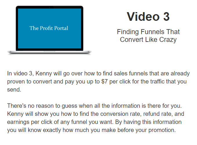 What is inside PROFIT PORTAL - VIDEO 3 - Finding Funnels That Convert Like Crazy