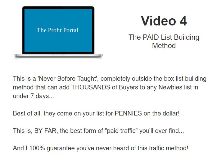 What is inside PROFIT PORTAL - VIDEO 4 - The PAID List Building Method