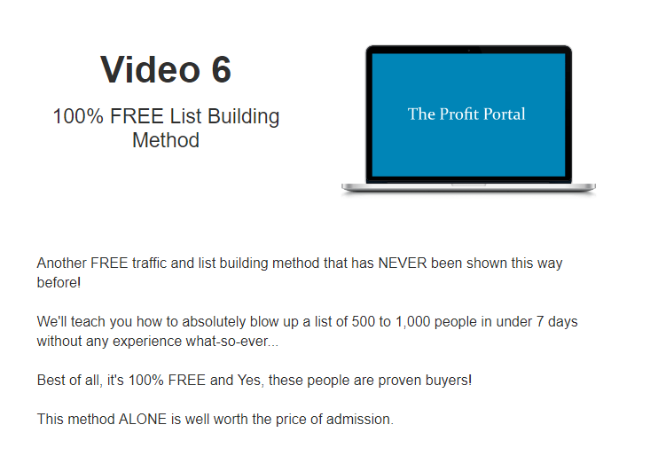 What is inside PROFIT PORTAL - VIDEO 6 - 100 percent FREE List Building Method