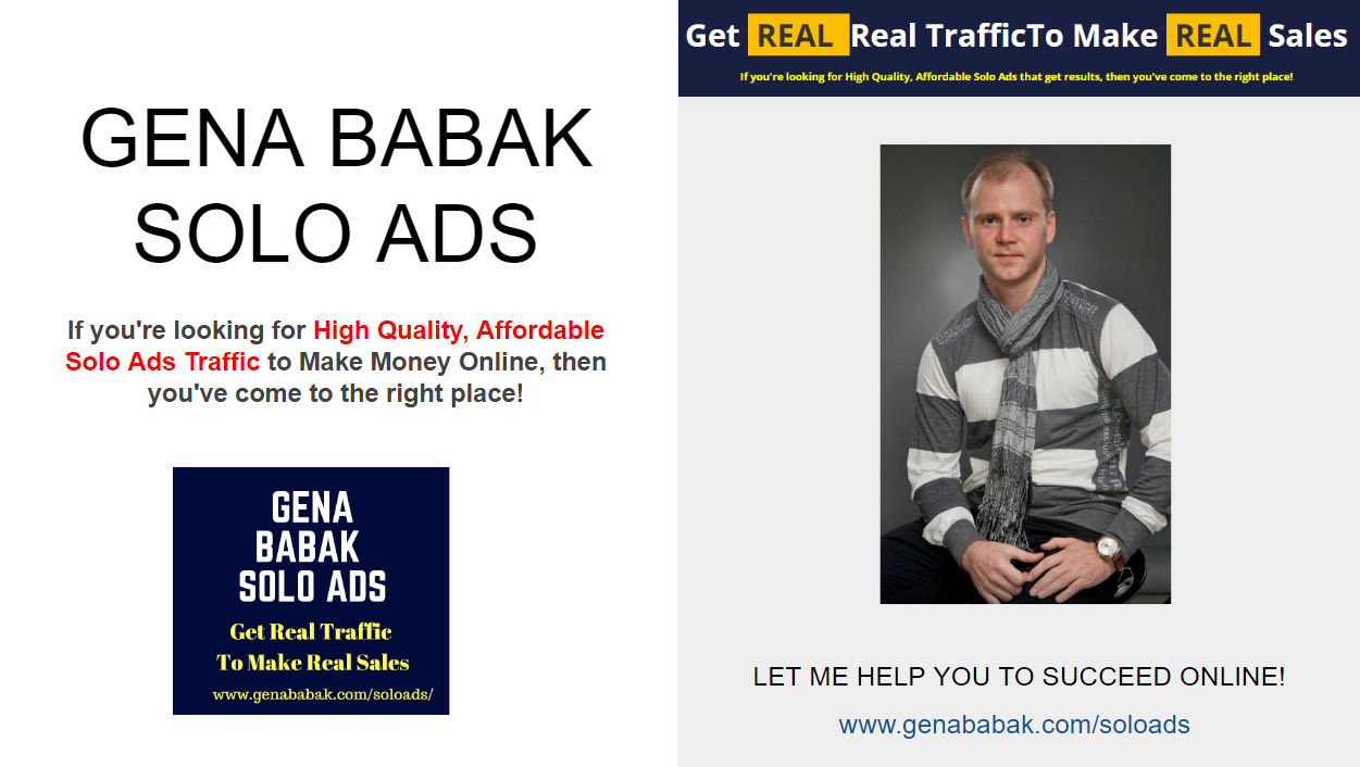 GENA BABAK SOLO ADS: BEST SOLO ADS TRAFFIC.
