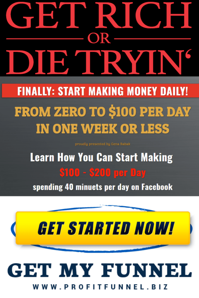 AFFILIATE MARKETING WITH GENA BABAK - GET RICH OR DIE TRYING