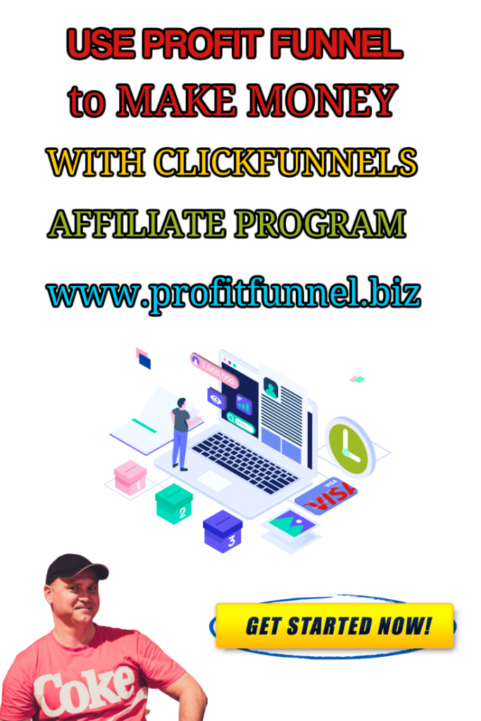Use profit funnel to make money with Clickfunnels affiliate program
