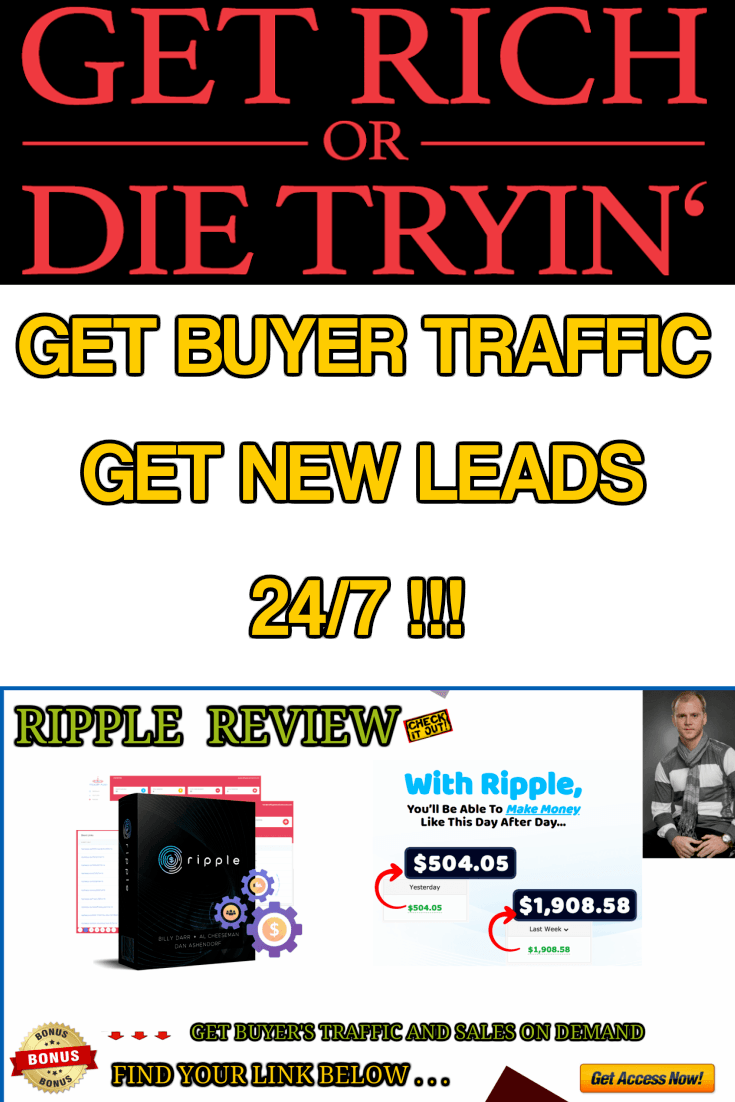 Use Ripple to get buyer traffic daily