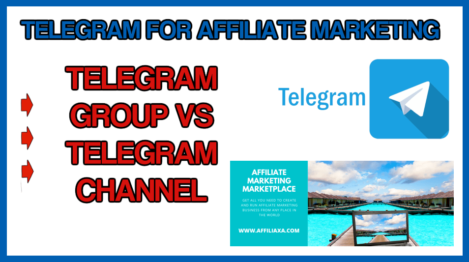 How to use TELEGRAM for affiliate marketing business