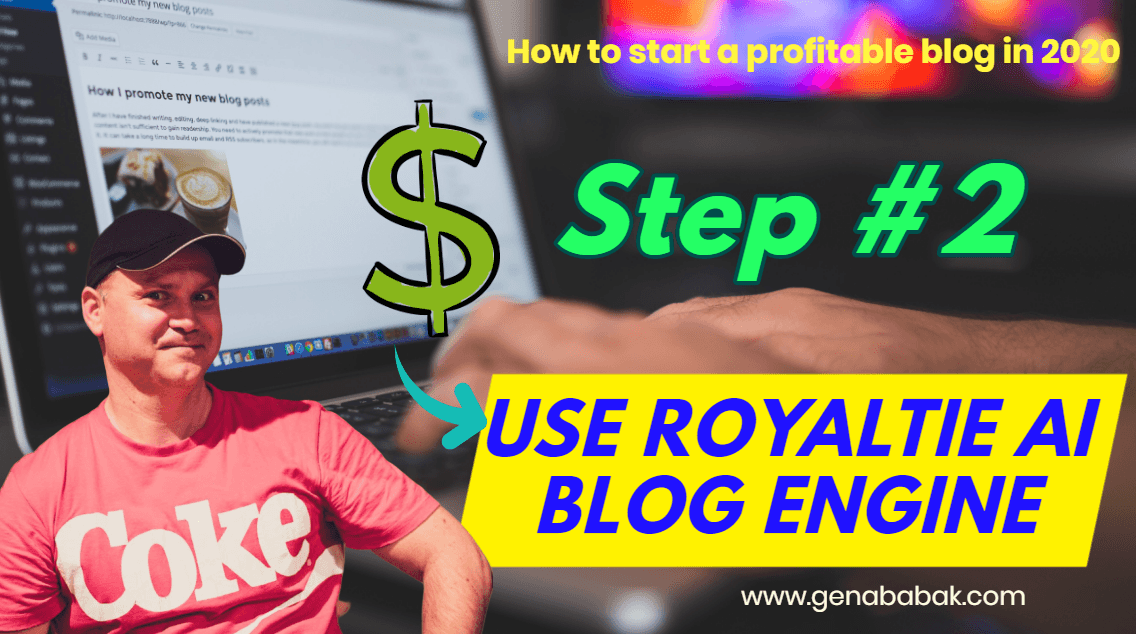 How to start a profitable blog in 2020 - step 2 - use Royaltie AI blog engine