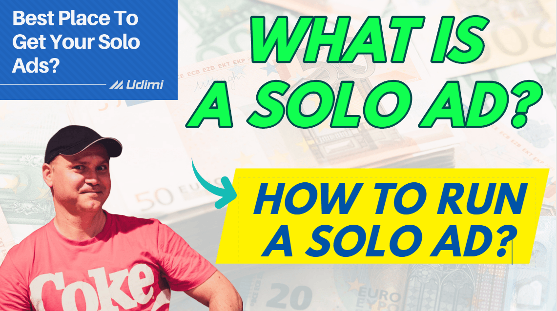 What is a Solo Ad and how to run a Solo Ad?