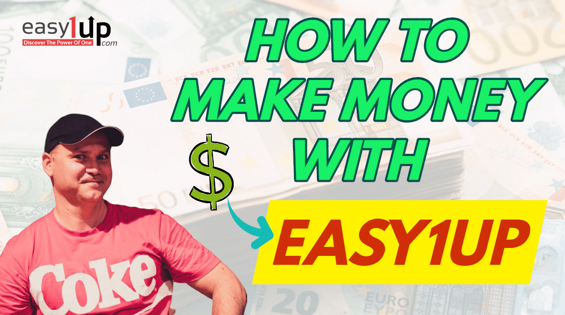 How to make money with Easy1up and from zero to 100 bucks per day funnel