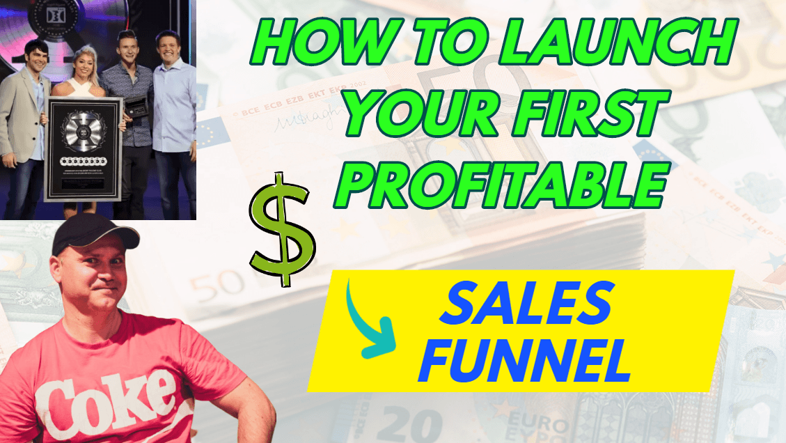 How to launch your first profitable sales funnel with Clickfunnels