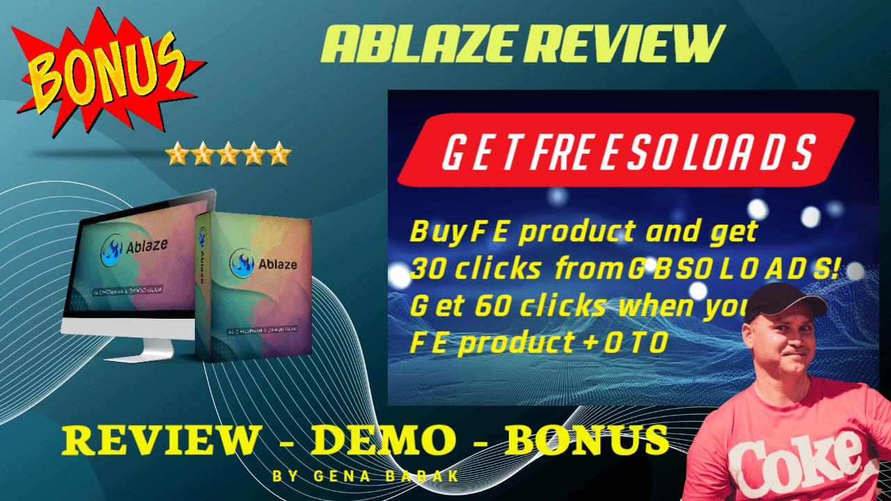 ABLAZE app review and bonus