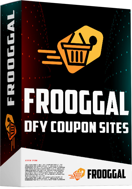 How to make money with Coupons & Deal Sites? DFY Coupons & Deal Site is waiting. FROOGAL review